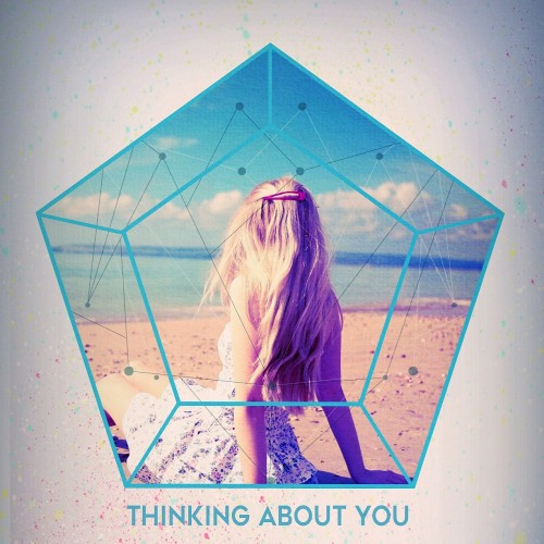 Thinking About You (ft. Angelina)