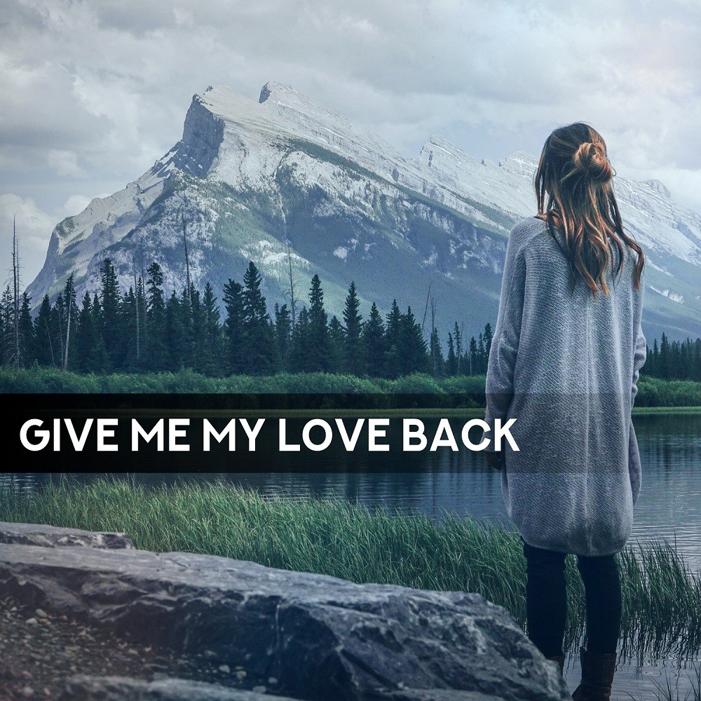 Give Me My Love Back